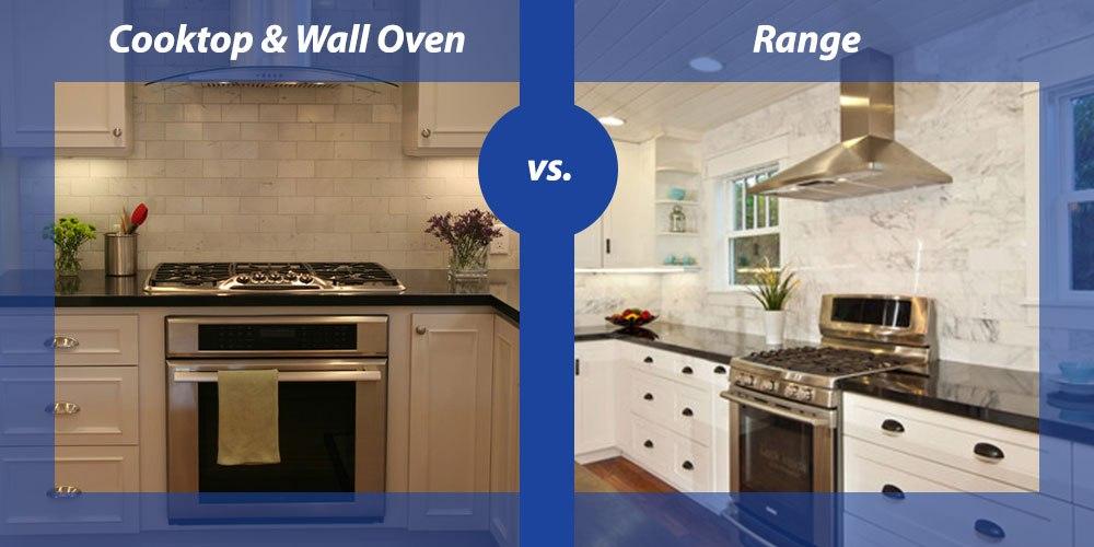 Cooktop And Wall Oven Versus Range