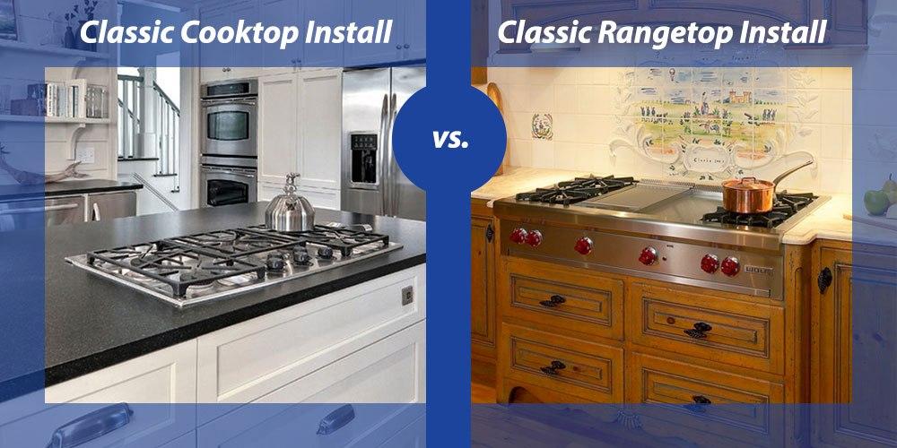 Cooktop vs. Rangetop comparison