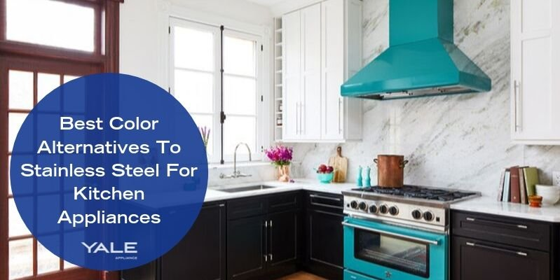 Best Color Alternatives to Stainless Steel for Kitchen Appliances