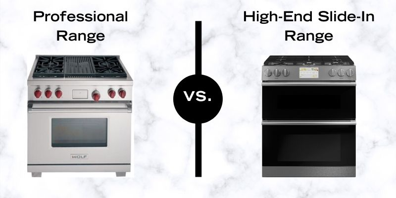 Professional Ranges Vs. Slide-In and Front Control Ranges