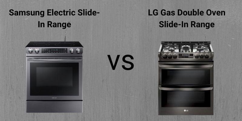 Samsung Vs. LG Ranges (1)