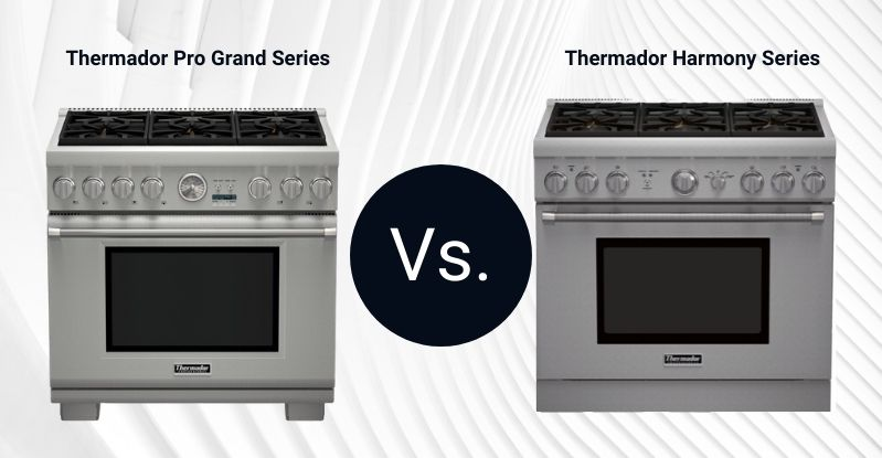 Thermador Pro Grand Vs. Thermador Harmony 36-Inch Professional Range